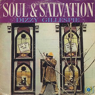 Dizzy Gillespie / Soul & Salvation