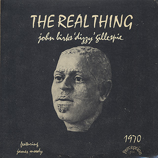 Dizzy Gillespie / The Real Thing