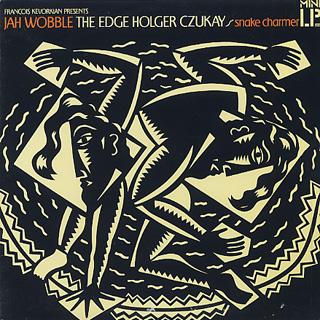 Jah Wobble, The Edge, Holger Czukay / Snake Charmer