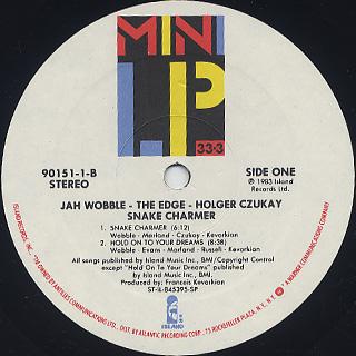 Jah Wobble, The Edge, Holger Czukay / Snake Charmer label