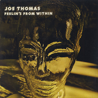 Joe Thomas / Feelin's From Within front