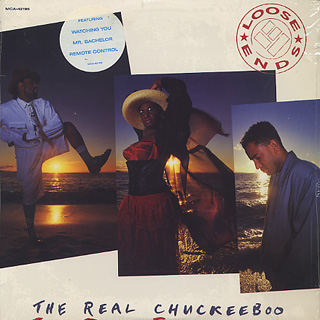 Loose Ends / The Real Chuckeeboo front