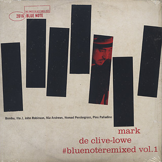 Mark De Clive-Lowe / #Bluenoteremixed Vol 1