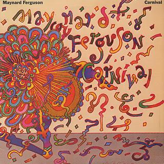 Maynard Ferguson / Carnival