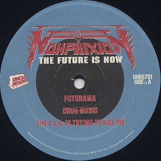 Non Phixion / The Future Is Now label