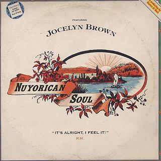 Nuyorican Soul Featuring Jocelyn Brown / It's Alright, I Feel It!