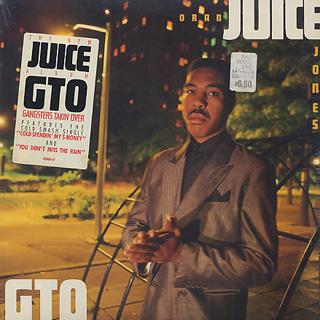 Oran Juice Jones / G.T.O. Gangsters Takin' Over