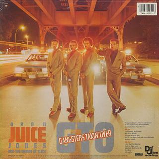 Oran Juice Jones / G.T.O. Gangsters Takin' Over back
