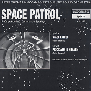 Peter Thomas & Mocambo Astronautic Sound Orchestra / Space Patrol back