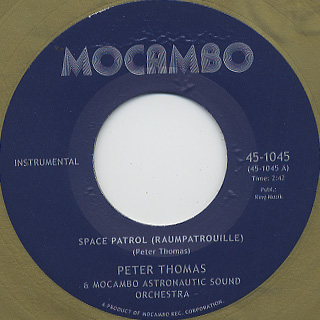 Peter Thomas & Mocambo Astronautic Sound Orchestra / Space Patrol label