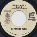 Pleasure Web / Music Man(Part I & II)