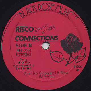 Risco Connection / Ain't No Stopping Us Now back