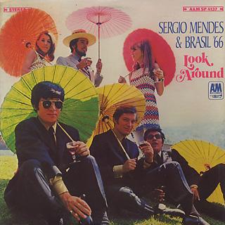 Sergio Mendes & Brasil '66 / Look Around