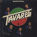 Tavares / Hard Core Poetry