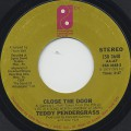 Teddy Pendergrass / Close The Doore(45)