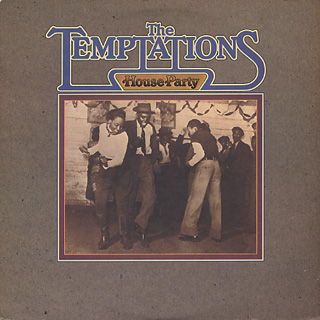 Temptations / House Party