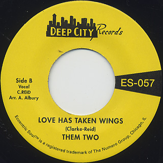 Them Two / Am I A Good Man c/w Love Has Taken Wings back