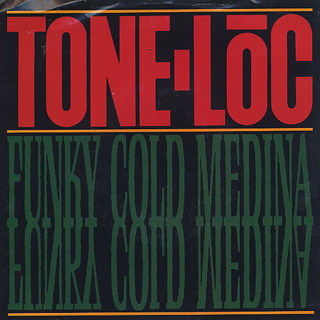 Tone-Loc / Funky Cold Medina (45) front