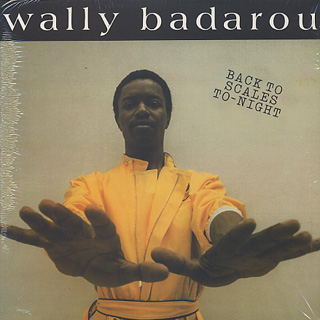 Wally Badarou / Back To Scales To-Night