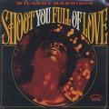 Wilbert Harrison / Shoot You Full Of Love-1