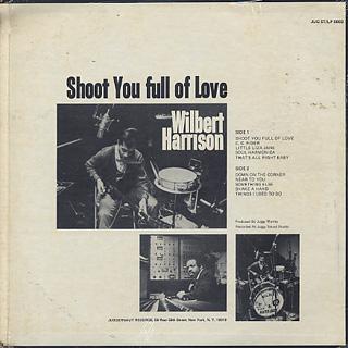 Wilbert Harrison / Shoot You Full Of Love back