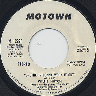 Willie Hutch / Brother's Gonna Work It Out