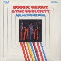 Boobie Knight and The Soulciety ‎/ Soul Ain't No New Thing