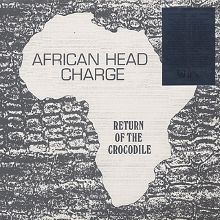 African Head Charge / Return Of The Crocodile front