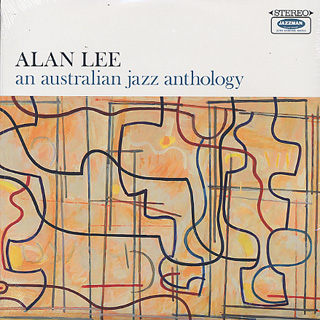 Alan Lee / An Australian Jazz Anthology