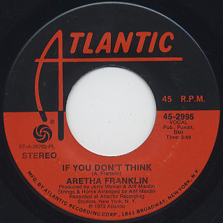Aretha Franklin / If You Don't Think c/w Until You Come Back To Me back