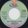 Barry White / Don't Make Me Wait Too Long-1