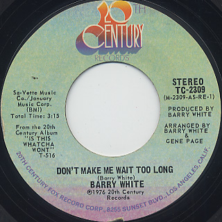 Barry White / Don't Make Me Wait Too Long