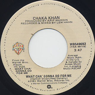 Chaka Khan / What Cha' Gonna Do For Me