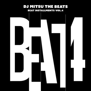 DJ Mitsu The Beats / Beat Installments Vol.4 (CD)