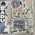 Erykah Badu / But You Caint Use My Phone