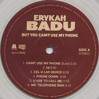 Erykah Badu / But You Caint Use My Phone label
