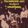 Fela Ransome Kuti & The Africa '70 with Ginger Baker / Live! (US)-1