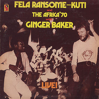 Fela Ransome Kuti & The Africa '70 with Ginger Baker / Live! (US)