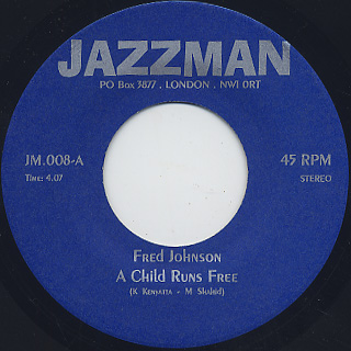 Fred Johnson / A Child Runs Free c/w Freddy Cole / Brother Where Are You