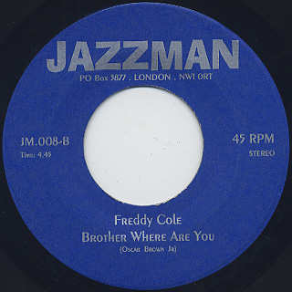 Fred Johnson / A Child Runs Free c/w Freddy Cole / Brother Where Are You back