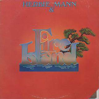 Herbie Mann & Fire Island / S.T.