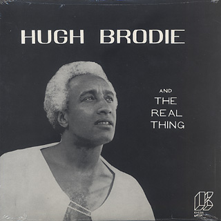 Hugh Brodie and The Real Thing / S.T.