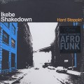 Ikebe Shakedown / Hard Steppin' (Black)