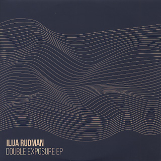 Ilija Rudman / Double Exposure EP