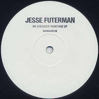 Jesse Futerman / My Favourite Merchant Ep