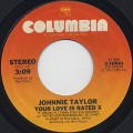 Johnnie Taylor / Your Love Is Rated X (7