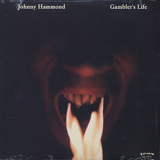 Johnny Hammond / Gambler's Life