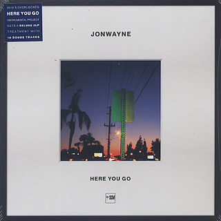 Jonwayne / Here You Go