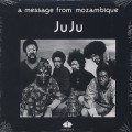 Ju Ju / A Message From Mozambique