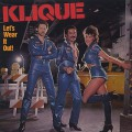 Klique / Let's Wear It Out!